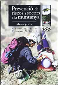 Prevenció de riscos i socors a la muntanya: 9788497915922: Amazon.com