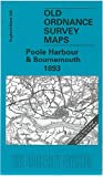 Poole Harbour and Bournemouth 1893: One Inch Map 329 (Old Ordnance Survey Maps of England & Wales)
