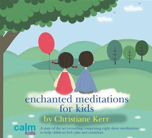 Enchanted Meditations for Kids: Amazon co uk: Christiane
