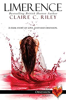 Limerence (The Obsession Series Book 1) by [Riley, Claire C]