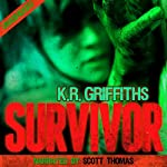 Survivor: A Horror Thriller | K.R. Griffiths