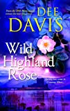 wild rose press - Wild Highland Rose (Time After Time Series Book 3)