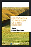 img - for Epilegomena to the Study of Greek Religion book / textbook / text book