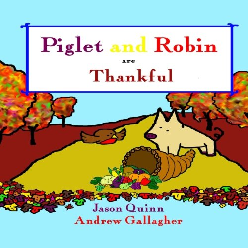 Peppa Pig Thanksgiving - Piglet and Robin are