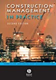 img - for Construction Management in Practice book / textbook / text book