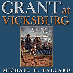 Grant at Vicksburg Audiobook