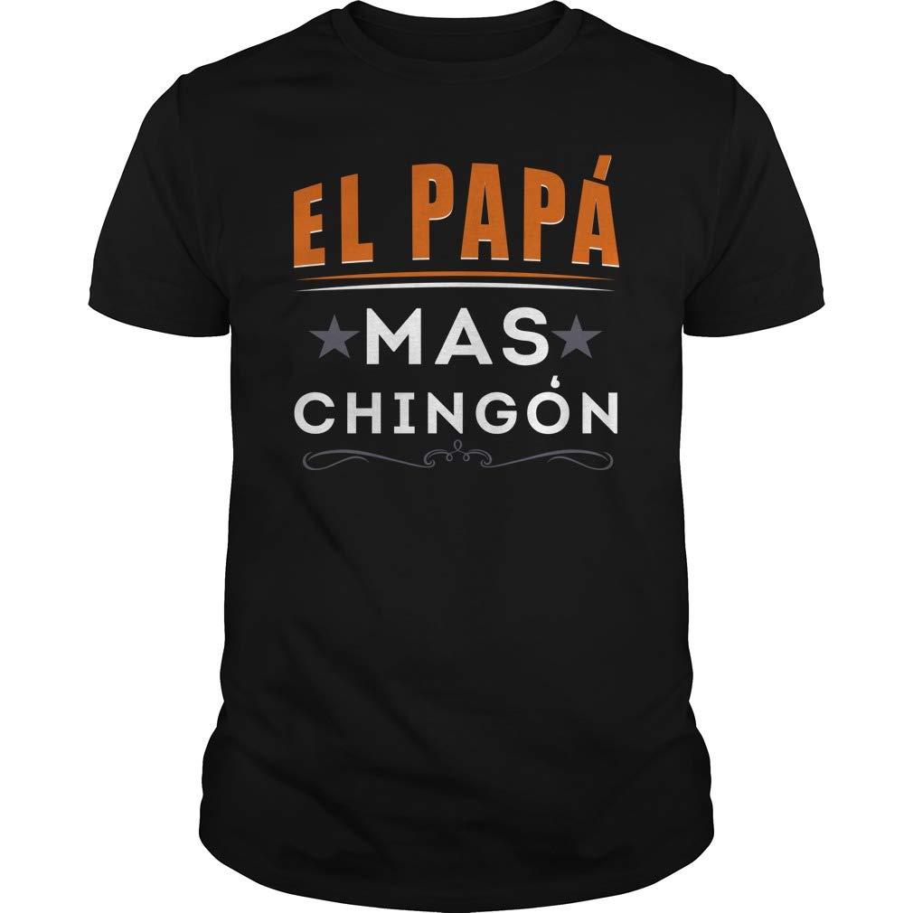 El Papa Mas Chingon Funny Spanish Shir Shirts