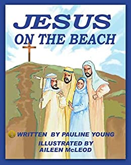 Jesus on the Beach by [Young, Pauline]