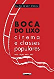 capa de Boca do Lixo: Cinema e Classes Populares