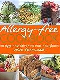 Allergy-Free Cookbook, Alice Sherwood, 0756628644
