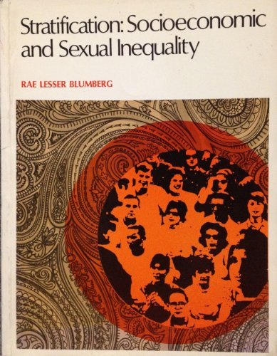 Stratification: Socioeconomic and Sexual Inequality (Elements of sociology)