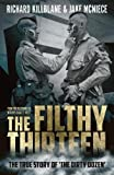Best Nest Books - The Filthy Thirteen: From the Dustbowl to Hitler's Review