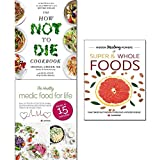 img - for How not to die cookbook [hardcover], hidden healing powers of super & whole foods and healthy medic food for life 3 books collection set book / textbook / text book