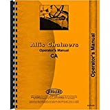 New Operators Manual Made for Allis Chalmers AC Tractor Model CA
