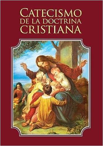 Catecismo de la doctrina cristiana: Amazon.es: Enrique M Escribano: Libros