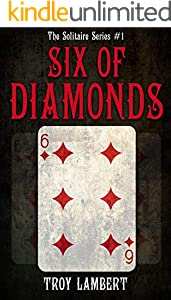 Six of Diamonds: The Solitaire Series Book #1