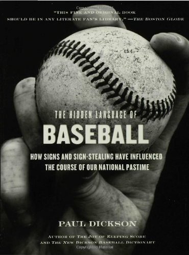 The Hidden Language of Baseball by Walker Books