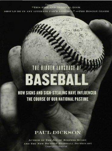 The Hidden Language of Baseball [Paul Dickson] (Tapa Blanda)