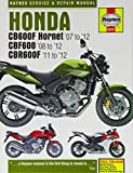 Honda CB600F Hornet, CBF600 & CBR600F Service and Repair Manual (Haynes Service and Repair Manuals) by Matthew Coombs (2013-02-13)