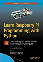 Learn Raspberry Pi Programming with Python, 2nd Edition Front Cover