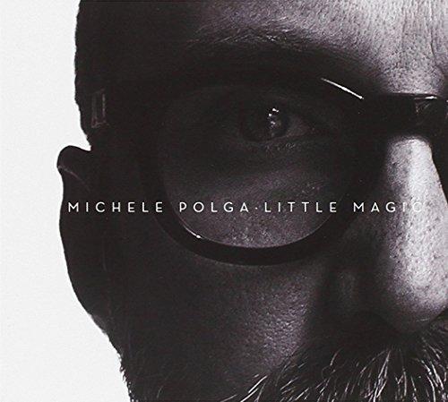 Little Magic by Michele Polga