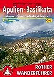 Apulien - Basilikata: Gargano - Salento - Valle d'Agri - Matera. 51 Touren. Mit GPS-Tracks