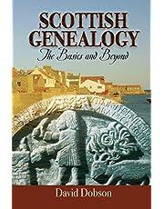 Scottish Genealogy: The Basics and Beyond