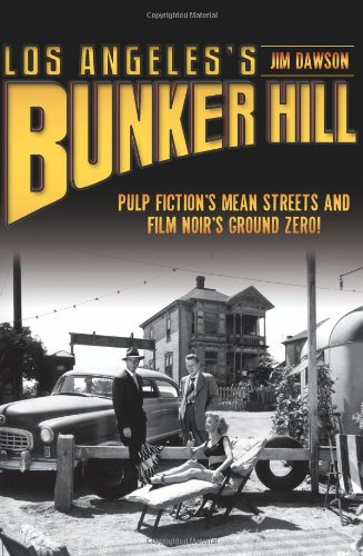 Los Angeless Bunker Hill Fictions