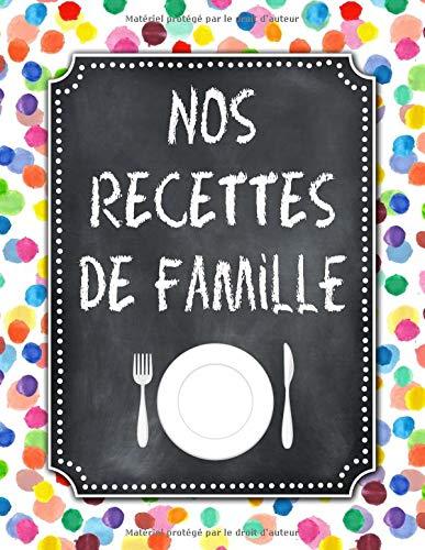 Nos Recettes De Famille A4 132 Pages Livre Carnet De