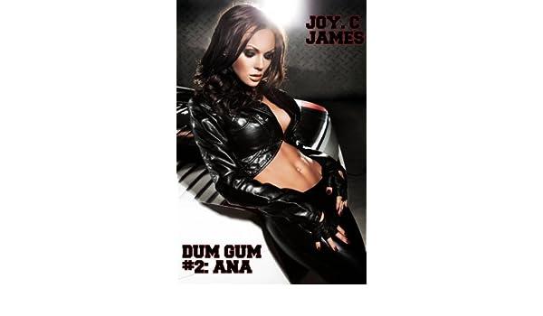 Dum Gum #2: Ana (Becoming a Bimbo Erotica)