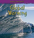 Global Warming, Angela Royston, 1432909304