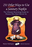 231 other ways to use a sanitary Napkin, Karen Isaacson, 1609101766
