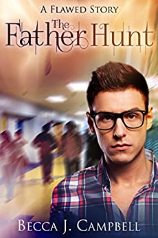 The Father Hunt (Flawed #3.5) by [Campbell, Becca J.]