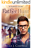 The Father Hunt: A Flawed Story