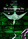 The Unassuming Sky: The Life and Poetry of Timothy Corsellis, Helen Goethals, 1443839752