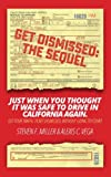 #9: GetDismissed: The Sequel: Just When You Thought It Was Safe To Drive In California Again.  Get your traffic ticket dismissed, without going to court.