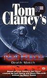 Death Match, Tom Clancy and Steve Pieczenik, 042518448X