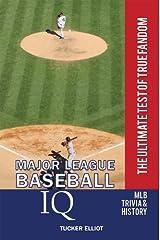Major League Baseball IQ: The Ultimate Test of True Fandom Kindle Edition