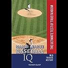 Major League Baseball IQ: The Ultimate Test of True Fandom (English Edition)