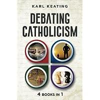 Debating Catholicism (Volume 5)