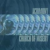 Acrimony / Church Of Misery