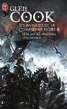 La Compagnie Noire, Tome 8 : Elle est les ténèbres : Volume 1