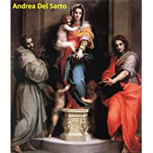 45 Color Paintings of Andrea Del Sarto - Italian Renaissance Painter, Florentine School (1486 - 1530)