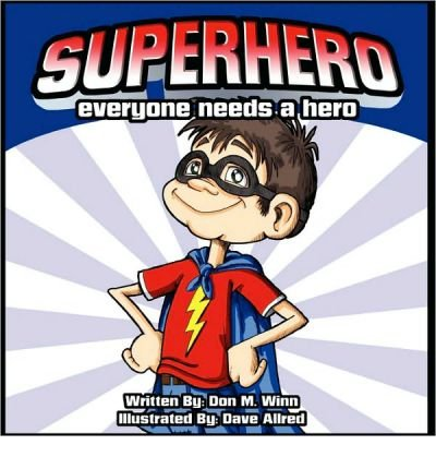 Download Superhero : A Kids Book about How Anybody Can Be an Answer to the Question, What Is a Hero? by Looking for Ways to Help People(Paperback) - 2010 Edition pdf epub