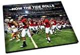 How the Tide Rolls : Alabama Returns as College Football Power in 2009 National Championship Season, Montgomery Advertiser, 1597252506