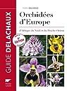 Guide des orchidées d'Europe, d'Afrique du Nord et du Proche-Orient par Delforge