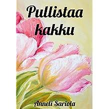 Pullistaa kakku (Finnish Edition)