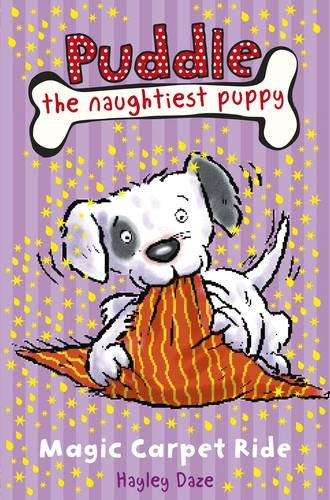 Puddle the Naughtiest Puppy: Magic Carpet Ride: Book 1
