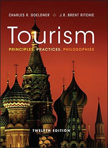 Tourism: Principles, Practices, Philosophies cover