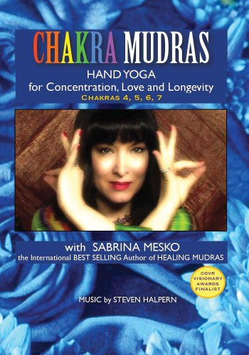 CHAKRA MUDRAS Hand Yoga for Concentration, Love and Longevity ()